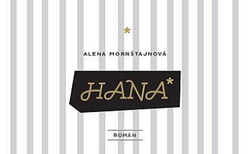 Alena Mornštajnova: Hana